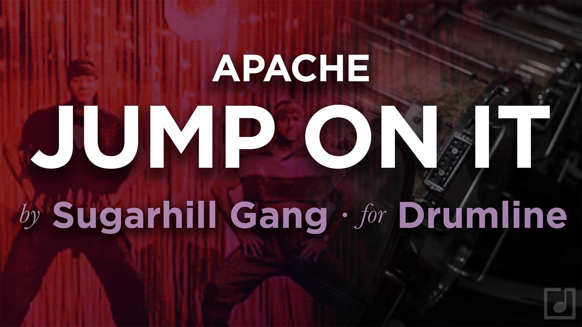Jump On It (Apache) for Drumline.